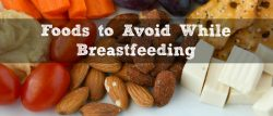 Foods to Avoid While Breastfeeding featured