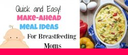 Make-Ahead Meal Ideas for Breastfeeding Moms Featured Image
